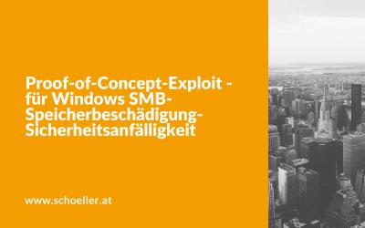 Proof-of-Concept-Exploit – für Windows SMB-Speicherbeschädigung-Sicherheitsanfälligkeit