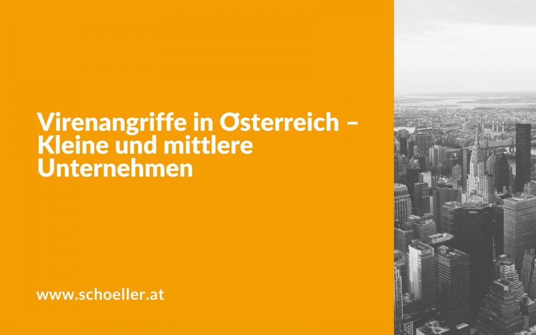 Virenangriffe in Österreich – Kleine und mittlere Unternehmen